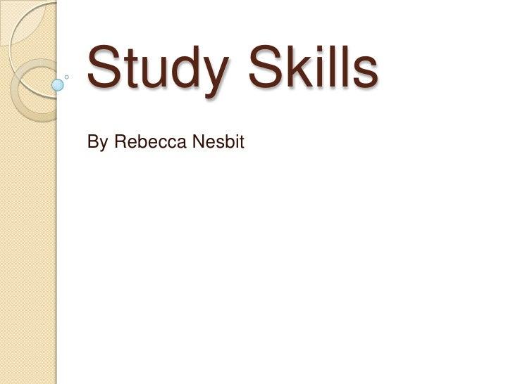 Study SkillsBy Rebecca Nesbit