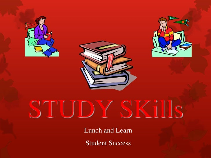 study skills and student performance The study aimed at identifying various study skills used by the learners, to ascertain which study skill is more related to academic achievement and to compare the use of study skills between girls and boys the sample consisted of 300 intermediate students (173 girls, 127 boys) taken from 10 colleges of abbottabad,.