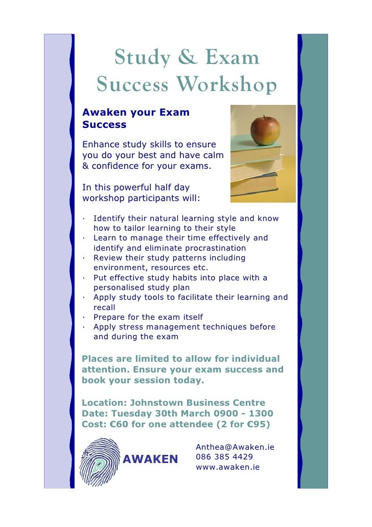 Study & Exam    Success Workshop Awaken your Exam Success Enhance study skills to ensure you do your best and have calm & ...