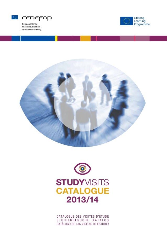 4123 - TI-AJ-13-001-EN-CSTUDYVISITSCATALOGUE2013/14The study visits programme for education and vocational training specia...