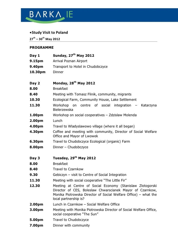  Study Visit to Poland27th – 30th May 2012PROGRAMMEDay 1          Sunday, 27th May 20129.15pm         Arrival Poznan Airp...