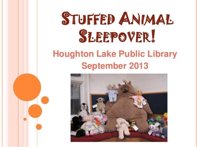 Stuffed animal sleepover!3