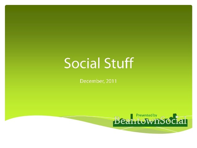 Stuff social plan circa 2011