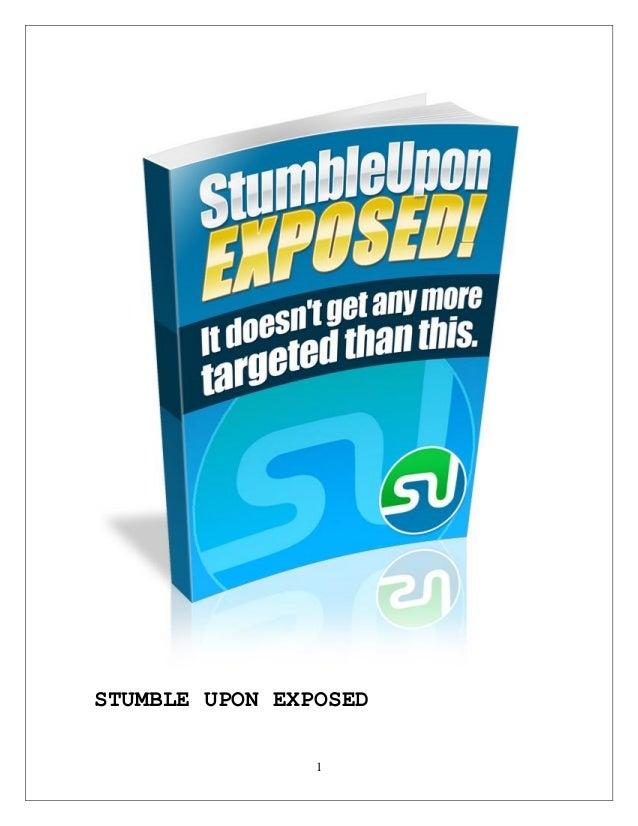 1 STUMBLE UPON EXPOSED