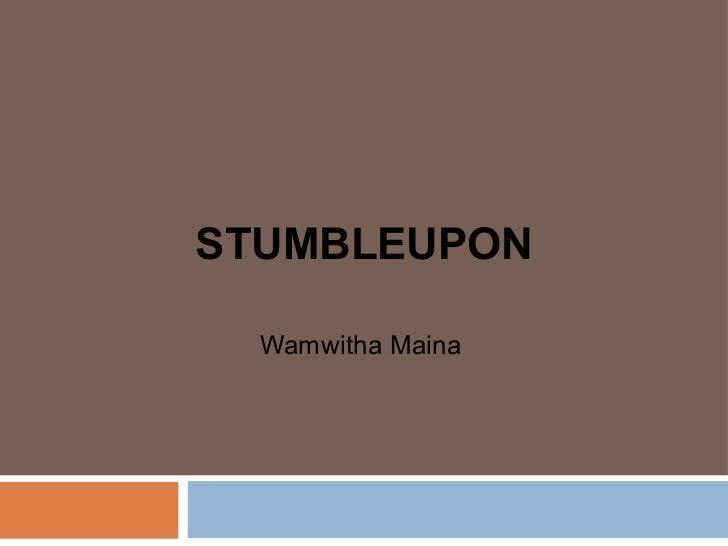 STUMBLEUPON  Wamwitha Maina