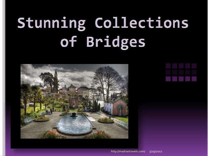 Stunning Collections of Bridges