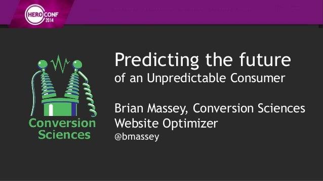 Attempting to Predict the Unpredictable
