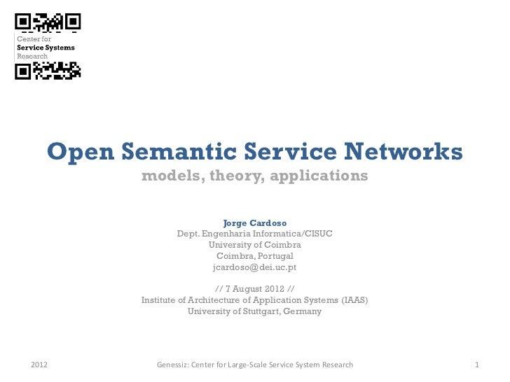 Open Semantic Service Networks