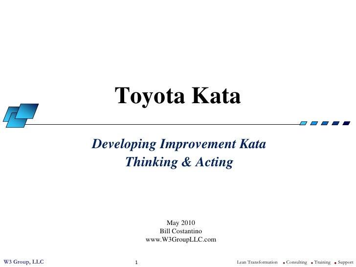 Toyota Kata                 Developing Improvement Kata                      Thinking & Acting                            ...