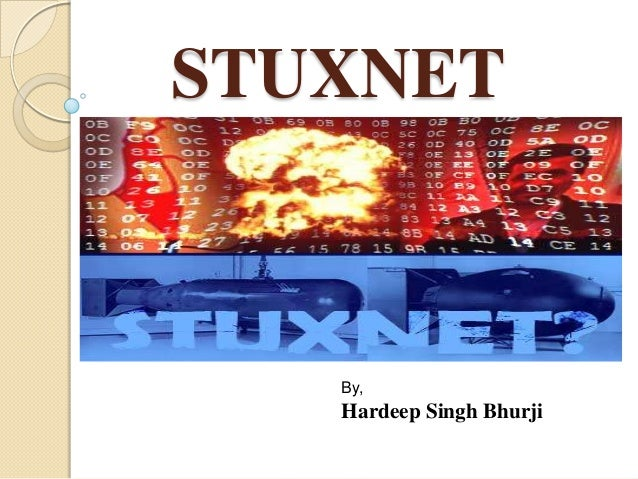 Stuxnet - More then a virus.
