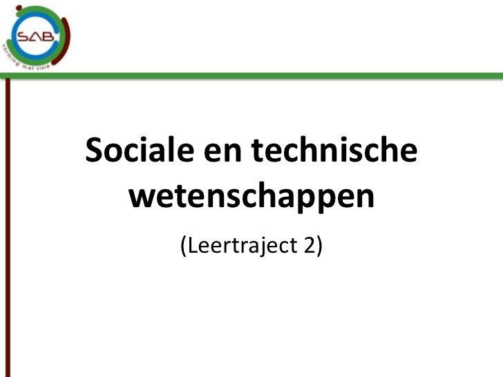 Sociale en technische wetenschappen<br />(Leertraject 2)<br />