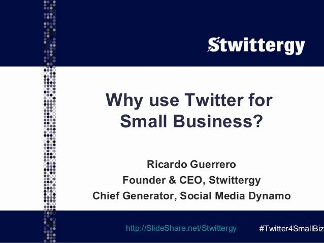 Why use Twitter for Small Business?