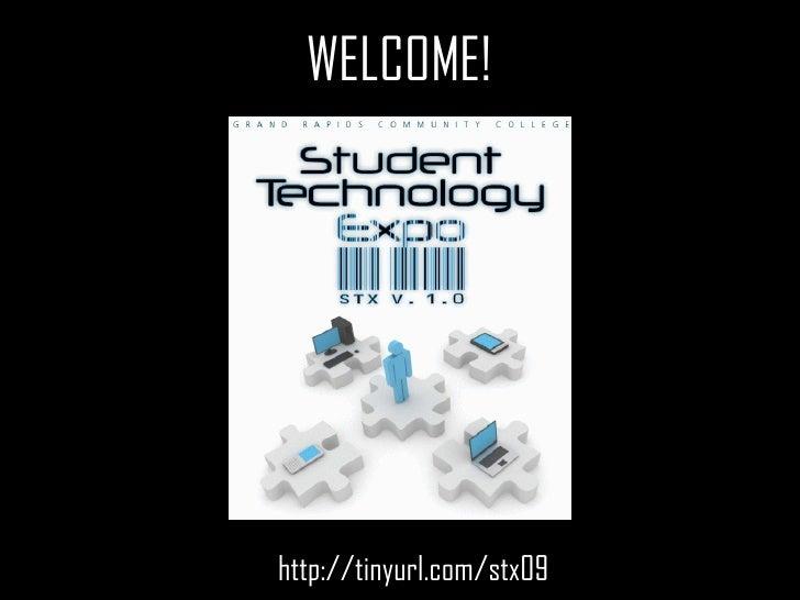 WELCOME! <ul><li>http://tinyurl.com/stx09 </li></ul>