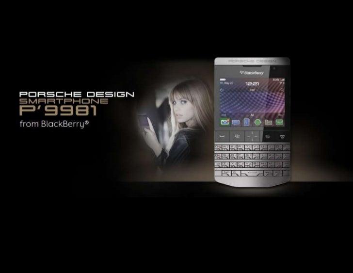 Style And Sense: BlackBerry Porsche Design P'9981