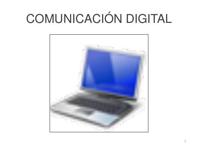 COMUNICACIÓN DIGITAL                       1