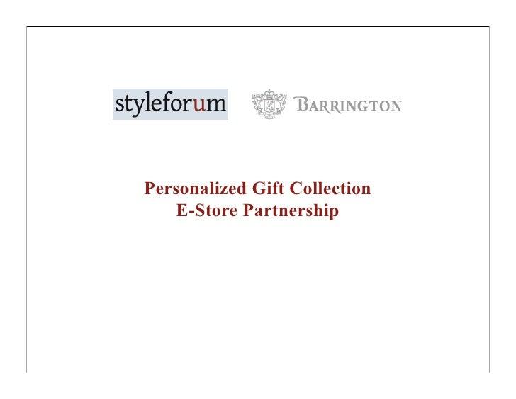 styleforum & Barrington partnership