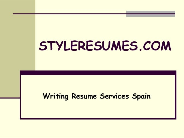 STYLERESUMES.COM  Writing Resume Services Spain