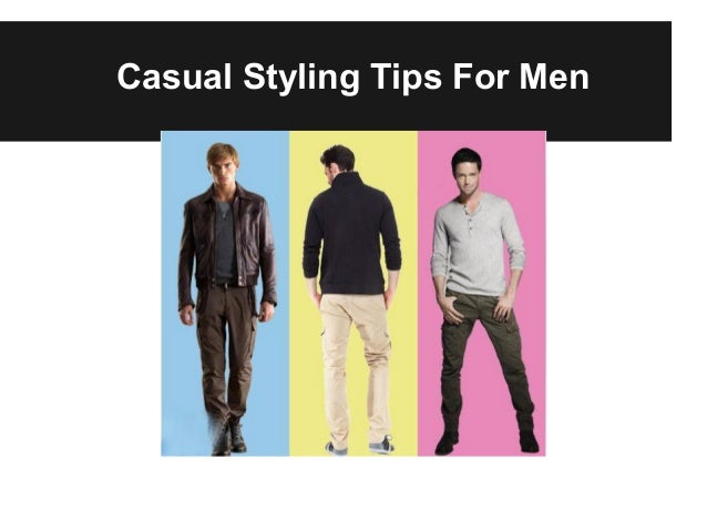 Casual Styling Tips For Men