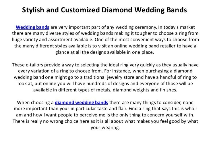 Stylish and Customized Diamond Wedding Bands  Wedding bands are very important part of any wedding ceremony. In todays mar...