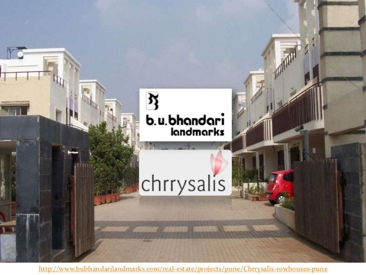 http://www.bubhandarilandmarks.com/real-estate/projects/pune/Chrrysalis-rowhouses-pune