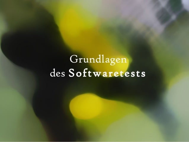 Grundlagen des Softwaretests