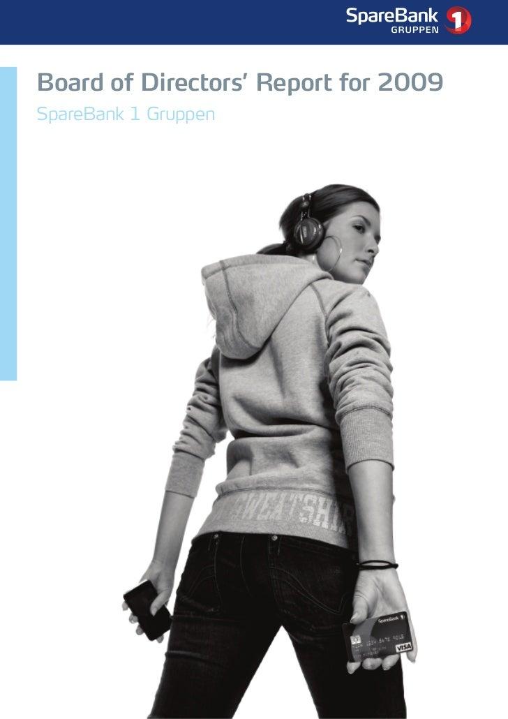 Board of Directors' Report for 2009 - SpareBank 1 Gruppen