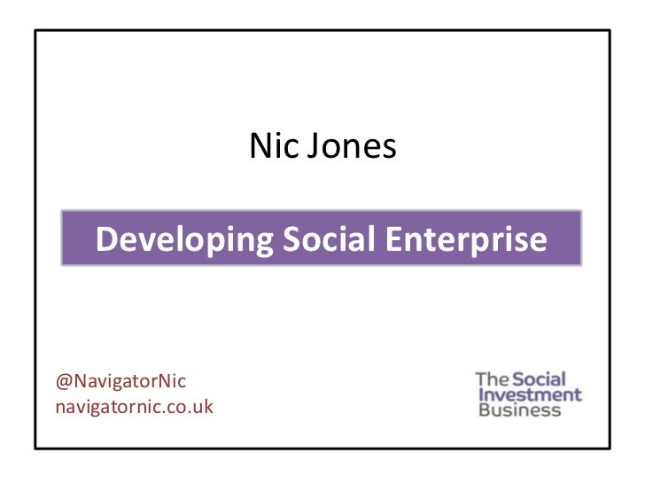 Nic Jones    Developing Social Enterprise@NavigatorNicnavigatornic.co.uk