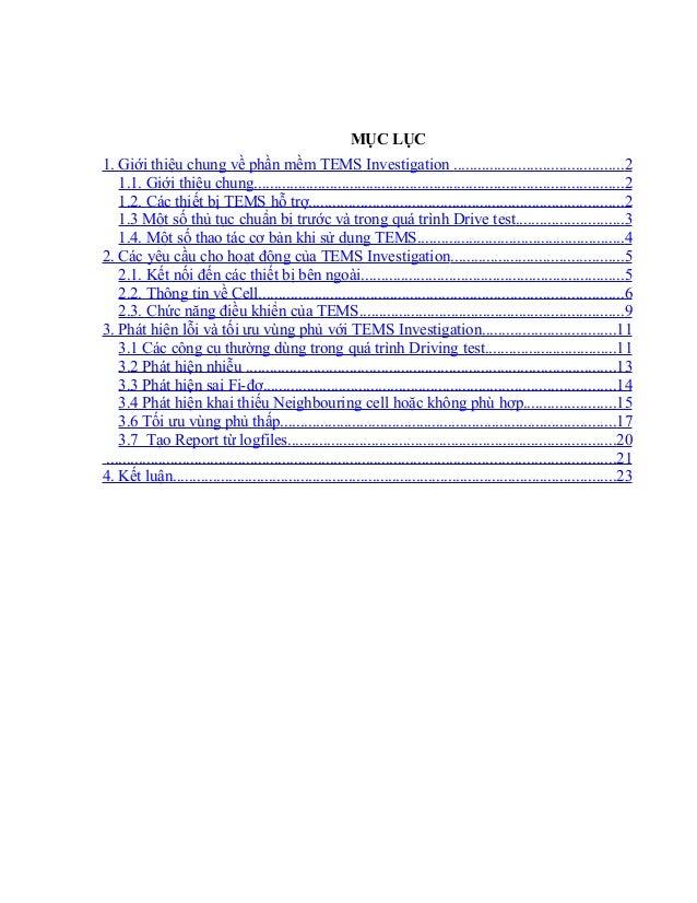 MỤC LỤC 1. Giới thiệu chung về phần mềm TEMS Investigation ..........................................2 1.1. Giới thiệu chu...