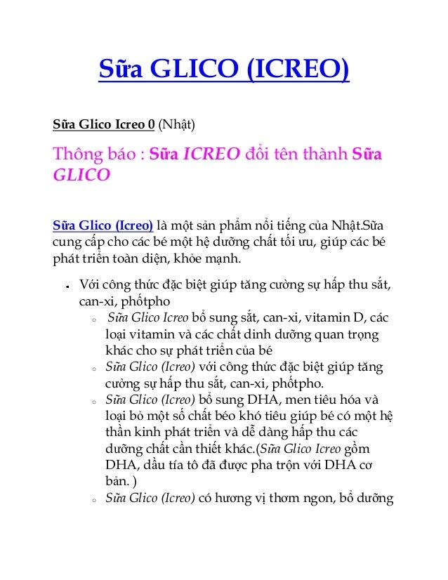 Sữa GLICO (ICREO)Sữa Glico Icreo 0 (Nhật)Thông báo : Sữa ICREO đổi tên thành SữaGLICOSữa Glico (Icreo) là một sản phẩm nổi...
