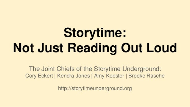 Storytime: Not Just Reading Out Loud