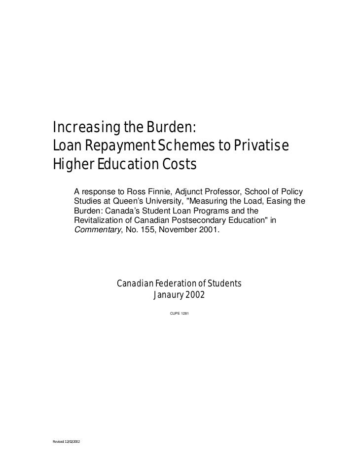 Increasing the Burden: Loan Repayment Schemes to Privatise Higher Education Costs                A response to Ross Finnie...
