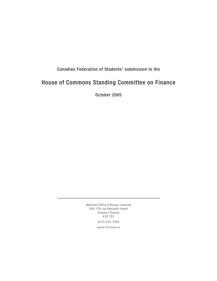 Canadian Federation of Students' submission to the  House of Commons Standing Committee on Finance                        ...