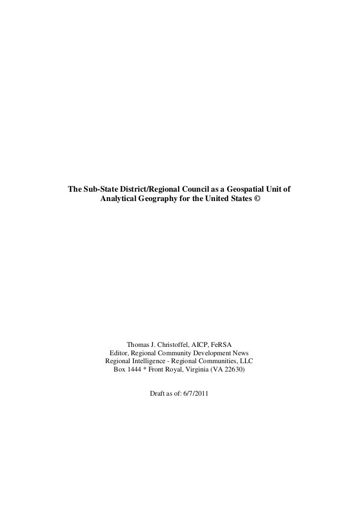 The Sub-State District/Regional Council as a Geospatial Unit of                 Analytical Geography for the United States...