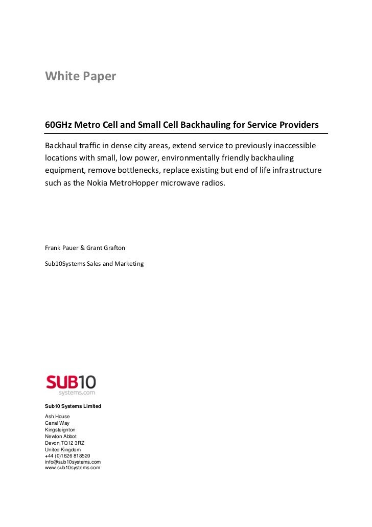 White Paper60GHz Metro Cell and Small Cell Backhauling for Service ProvidersBackhaul traffic in dense city areas, extend s...
