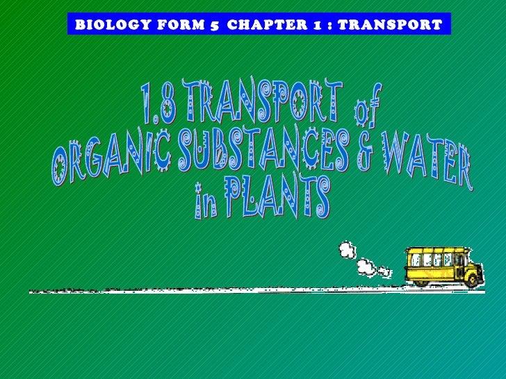 BIOLOGY FORM 5 CHAPTER 1 : TRANSPORT