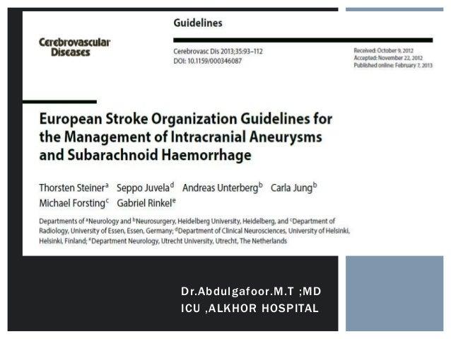 Subarachnoid hemorrage –eso guidelines for management