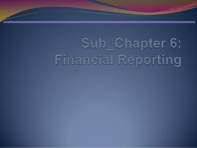 Sub chapter 6 financial statement
