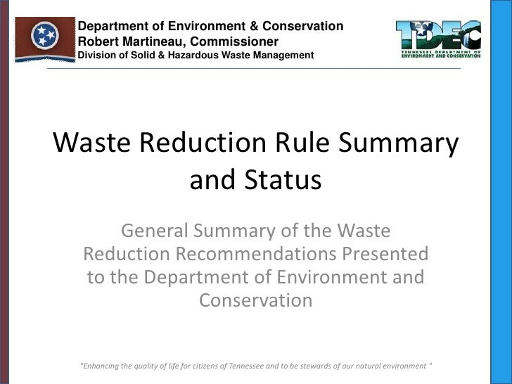 Department of Environment & Conservation Robert Martineau, Commissioner Division of Solid & Hazardous Waste ManagementWast...