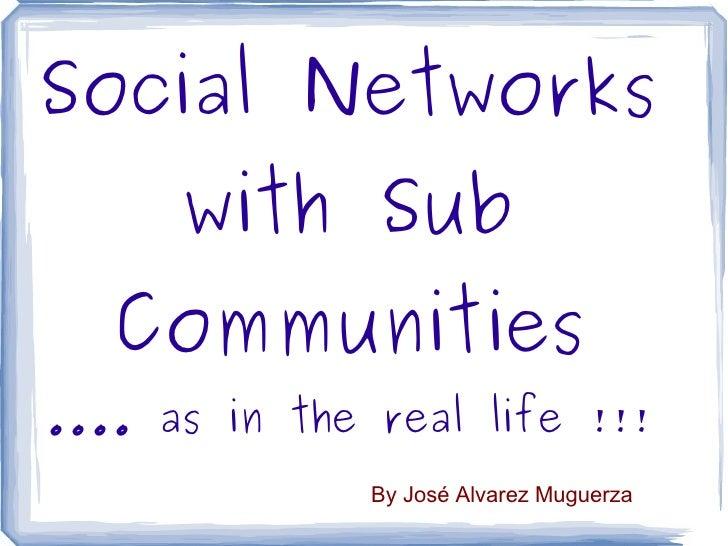 Sub Communities proposal