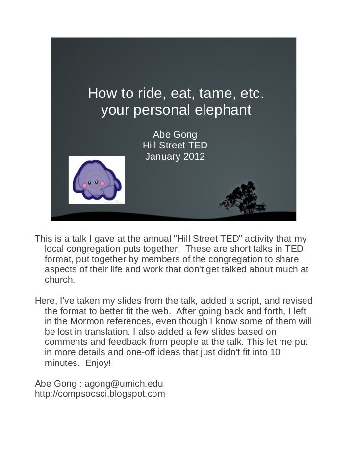 How to ride, eat, tame, etc.              your personal elephant                              Abe Gong                    ...