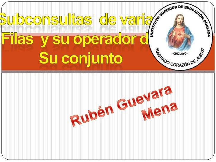 SUB CONSULTA             Las sub consultas son consultas que aparecen en la cláusula where oDefinición   having de otra in...