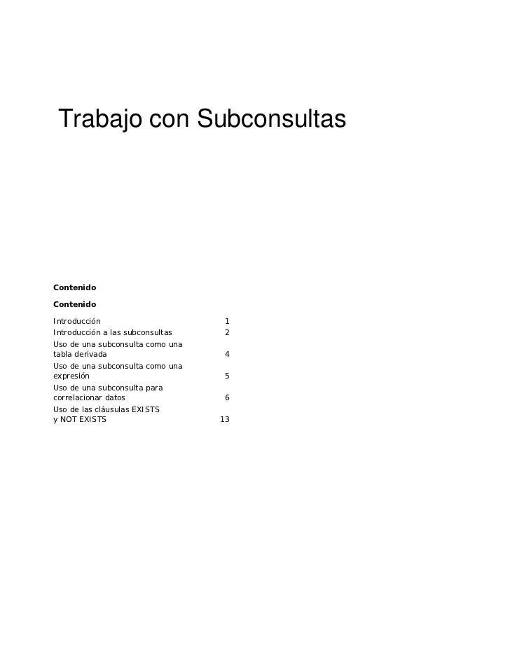 Trabajo con SubconsultasContenidoContenidoIntroducción                      1Introducción a las subconsultas    2Uso de un...