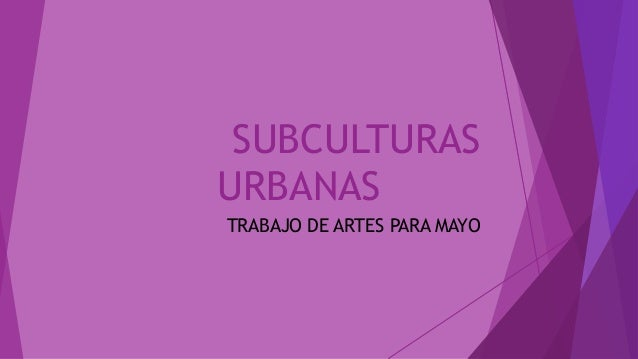Subculturas urbanas
