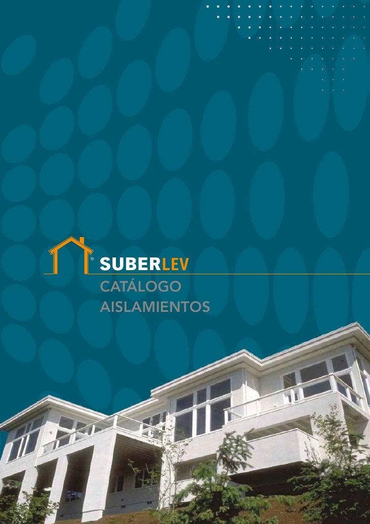 Suberlev   Catálogo General 2012 Aislamientos