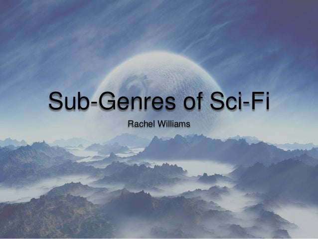 The Sub-Genres of Sci-Fi