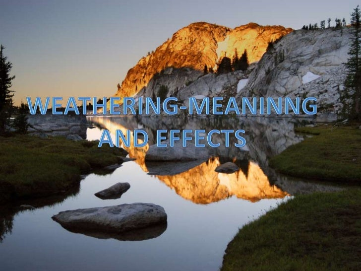 weathering - meaning and effects