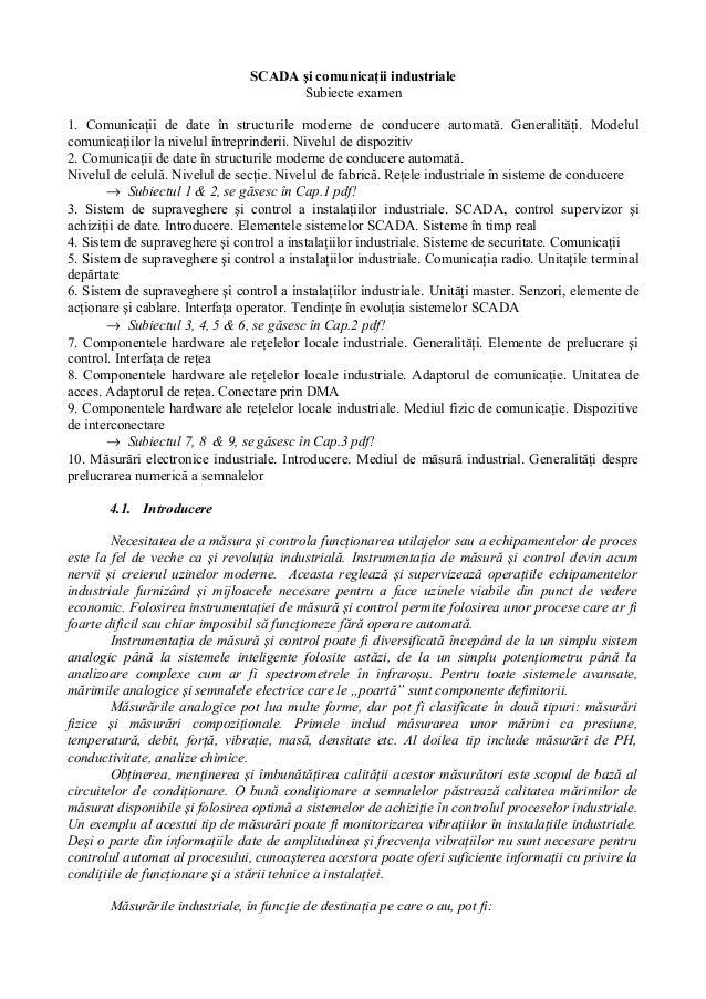 SCADA şi comunicaţii industriale Subiecte examen 1. Comunicaţii de date în structurile moderne de conducere automată. Gene...