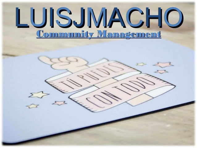 LUISJMACHO Community Management