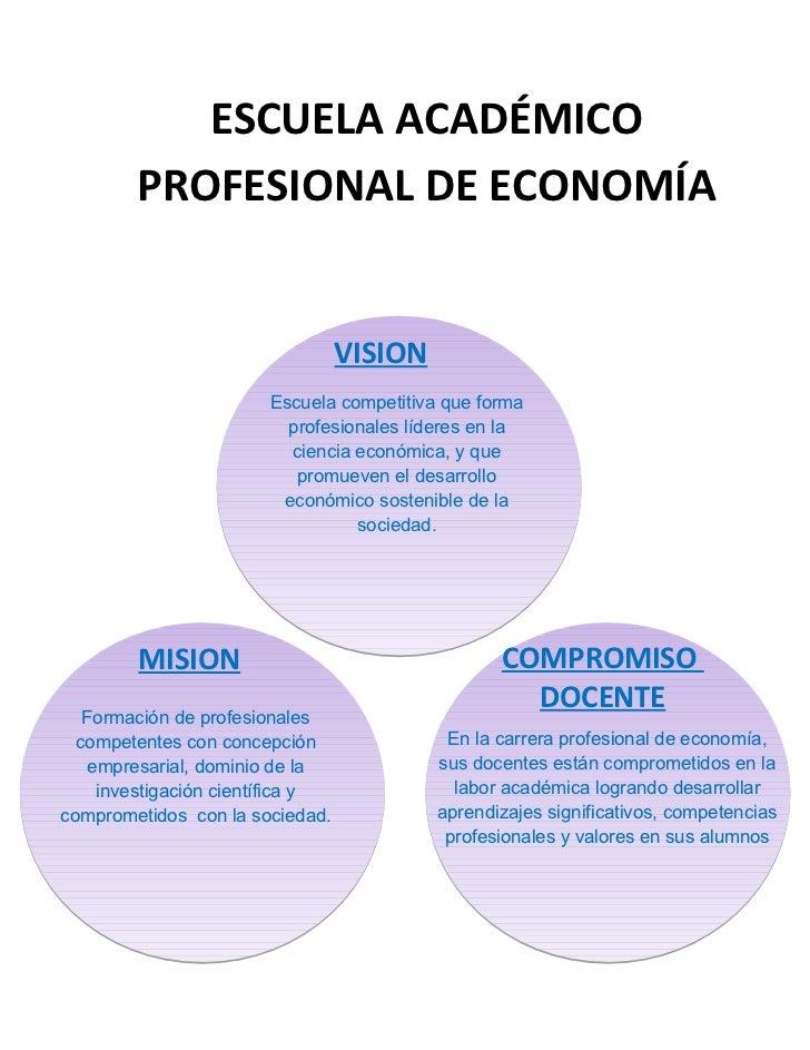 ESCUELA ACADÉMICO        PROFESIONAL DE ECONOMÍA                                 VISION                       Escuela comp...