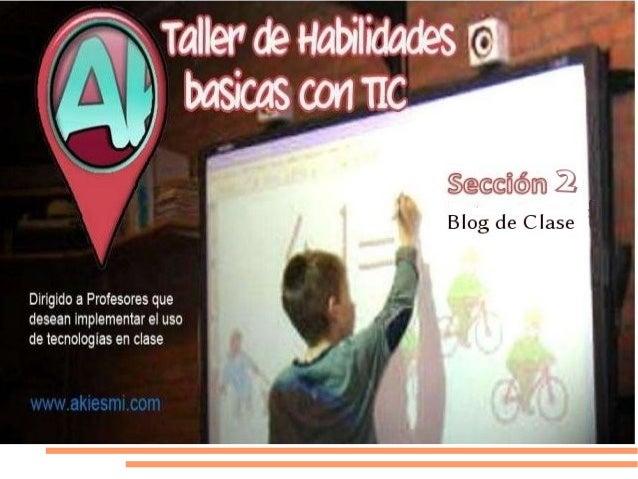 Prof. Marisa Elena CondeEspecialista en Tecnología educativaTaller de habilidades básicas con Tic